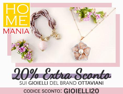 Homemania: 20% di sconto su gioielli Ottaviani