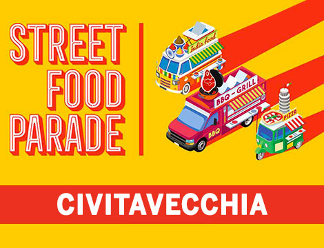 Street Food Parade® Civitavecchia