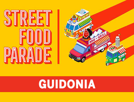 Street Food Parade® Guidonia