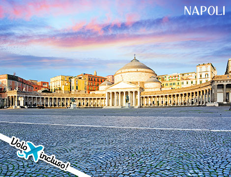 Fuga a Napoli volo  1 notte